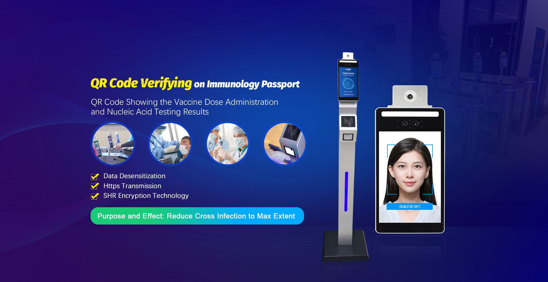 QR Code Verifying on Immunology Passport with Face Recognition Terminal